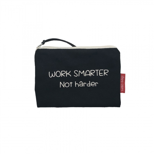 "Bolsa Pequena ""WORK SMARTER NOT HARDER"""