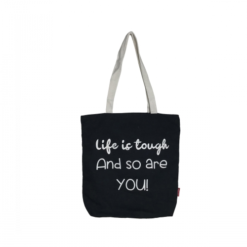 "BOLSA GRANDE ""LIFE IS TOUGH AND SO ARE YOU!"" PRETO"